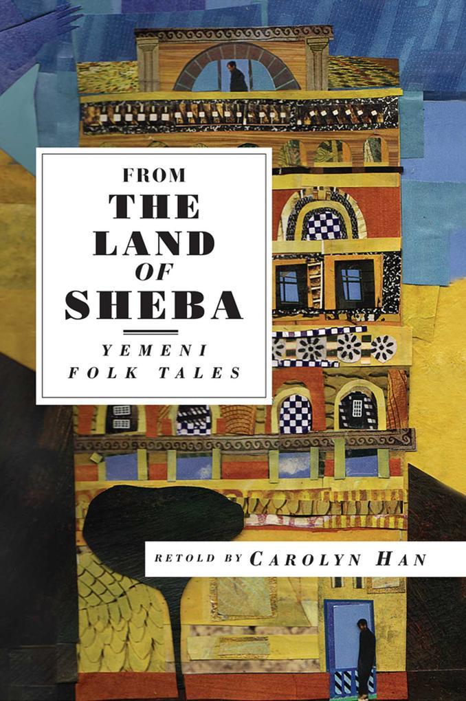 From the Land of Sheba: Yemeni Folk Tales als Taschenbuch