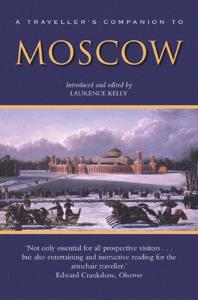 A Traveller's Companion to Moscow als Taschenbuch