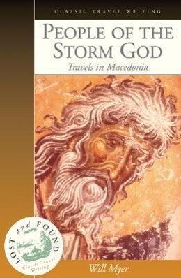 People of the Storm God: Travels in Macedonia als Taschenbuch