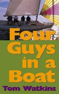 Four Guys in a Boat: A Decade of Rum, Cigars, Poker and Lies als Taschenbuch