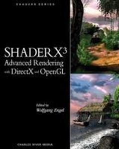 ShaderX3 Advanced Rendering with DirectX and OpenGL als Buch