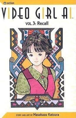 Video Girl Ai, Vol. 3: Recall als Taschenbuch