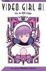 Video Girl AI, Vol. 4: Off-Line