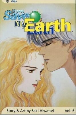 Please Save My Earth, Vol. 6 als Taschenbuch