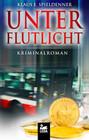 Unter Flutlicht: Kriminalroman