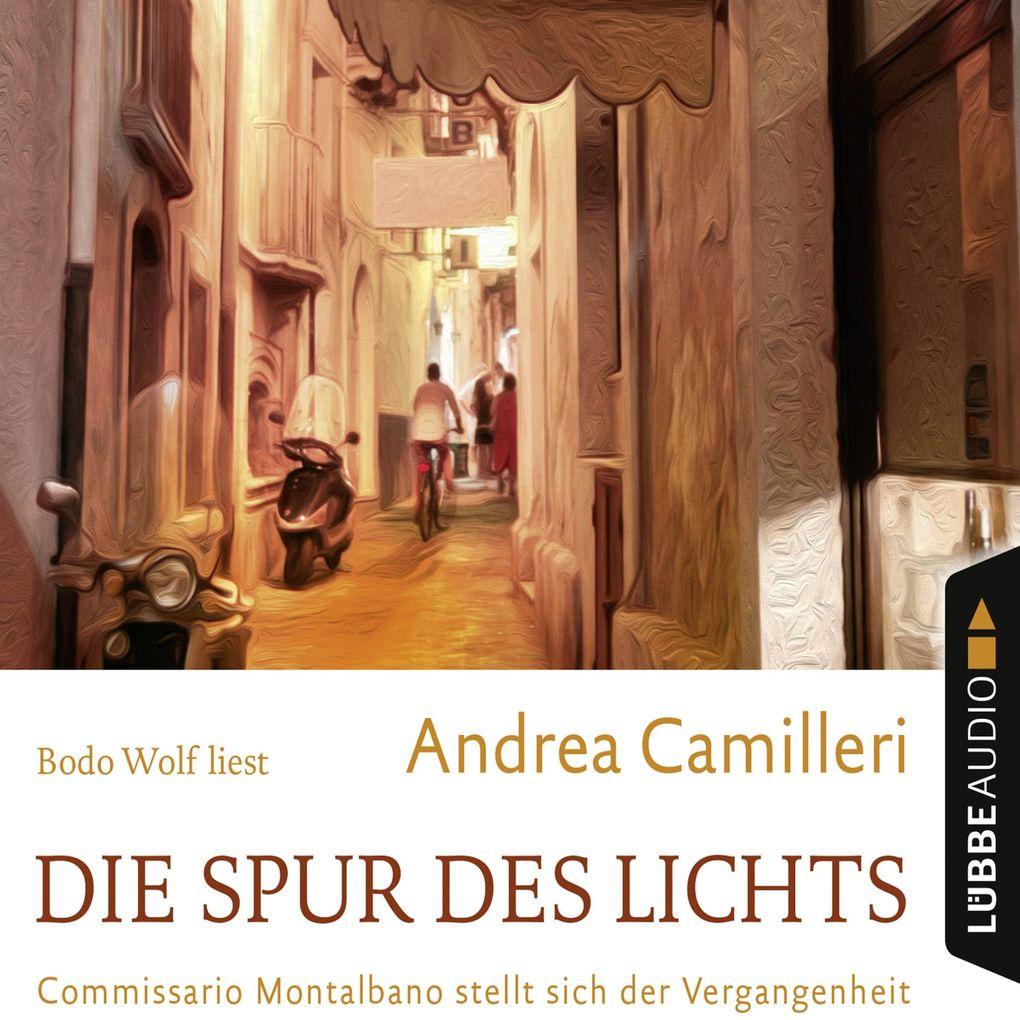 Die Spur des Lichts - Commissario Montalbano stellt sich der Vergangenheit (Gekürzt) als Hörbuch Download