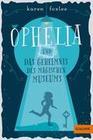 Ophelia und das Geheimnis des magischen Museums