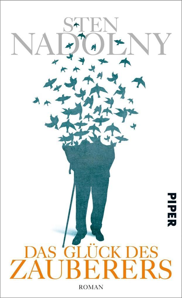 Das Glück des Zauberers als Buch von Sten Nadolny