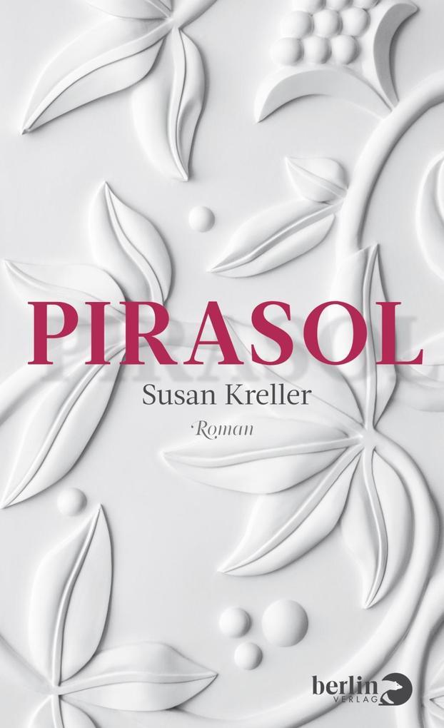 Pirasol als Buch von Susan Kreller