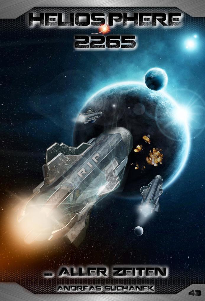 Heliosphere 2265 - Band 43: ... aller Zeiten als eBook