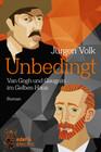 Unbedingt - Van Gogh und Gauguin im Gelben Haus