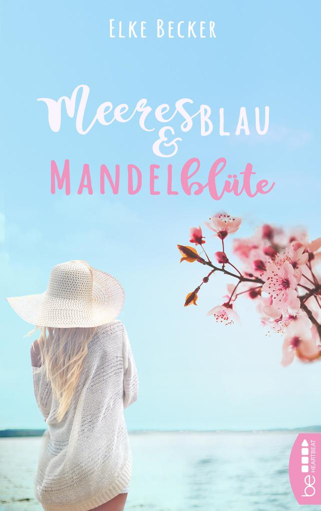 Meeresblau & Mandelblüte als eBook