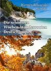 Die schönsten Wochen-Wanderrouten Deutschlands - Der besondere Wanderführer