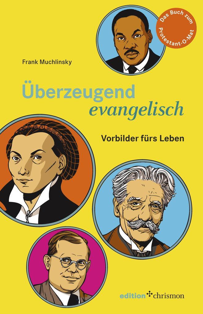 Überzeugend evangelisch als eBook