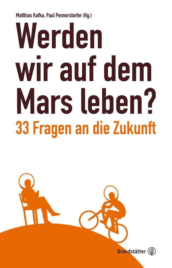 Werden wir auf dem Mars leben? als Buch von