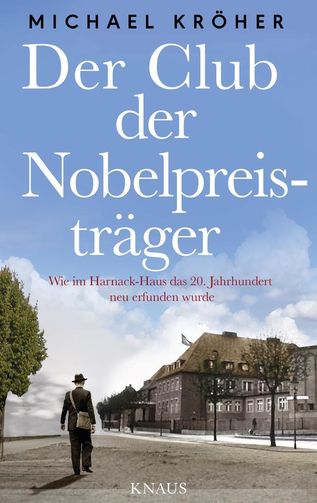 Der Club der Nobelpreisträger als eBook