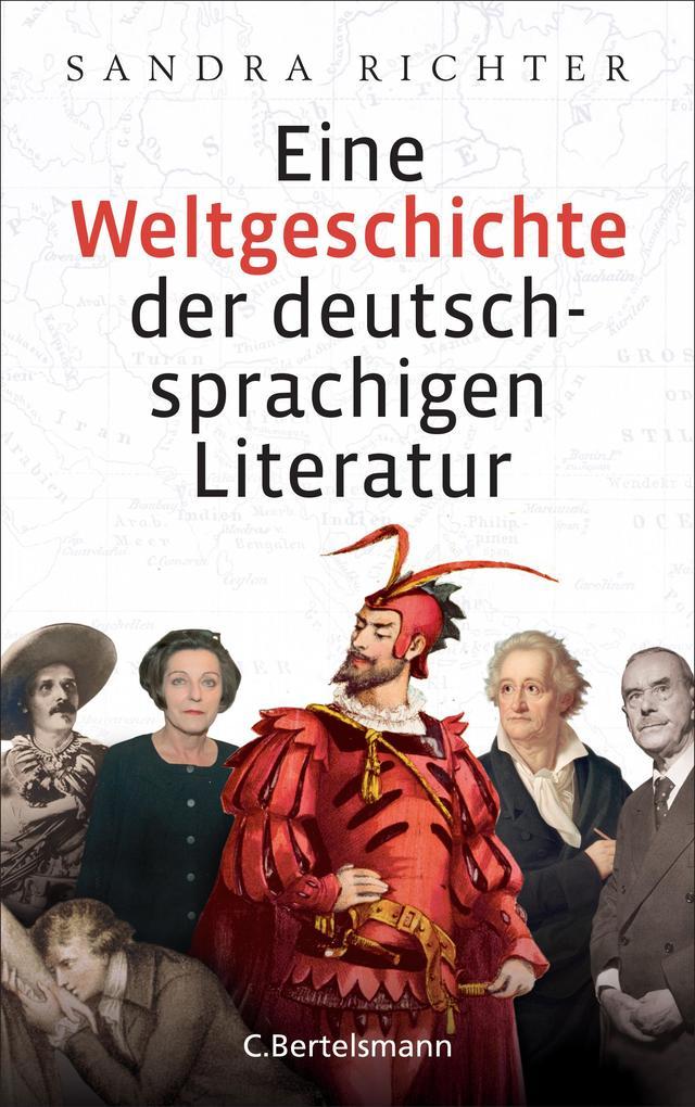 Eine Weltgeschichte der deutschsprachigen Literatur als eBook