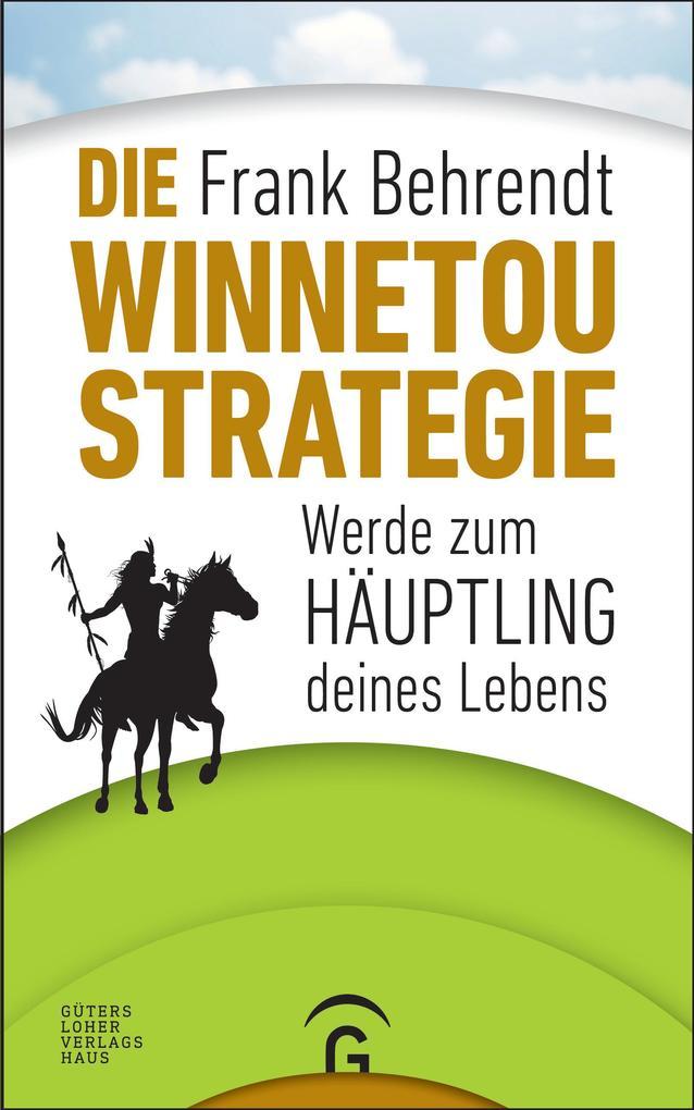 Die Winnetou-Strategie als eBook