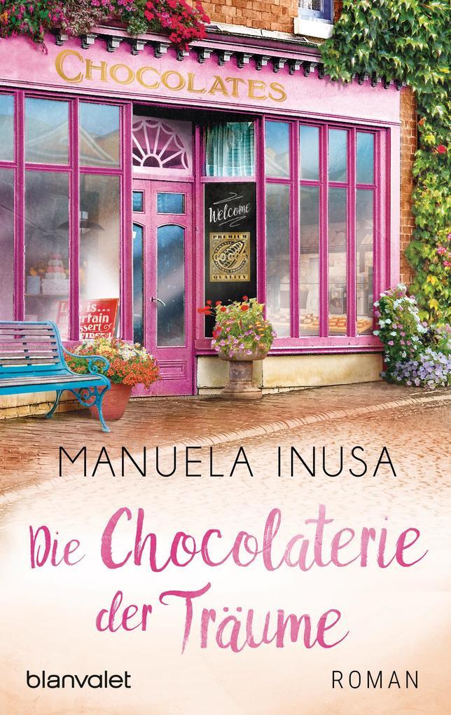 Die Chocolaterie der Träume als eBook