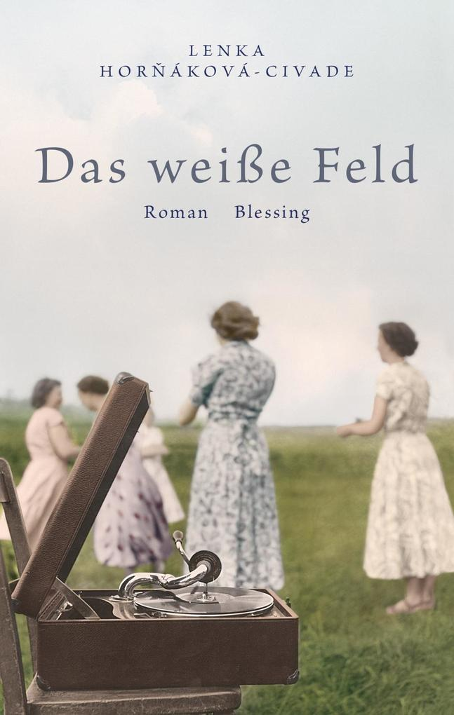 Das weiße Feld als Buch von Lenka Hornakova-Civade