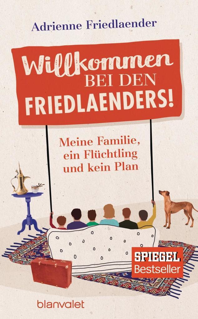 Willkommen bei den Friedlaenders! als Buch von Adrienne Friedlaender