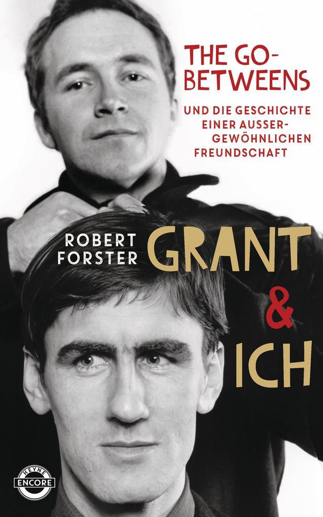 Grant & Ich als Buch von Robert Forster