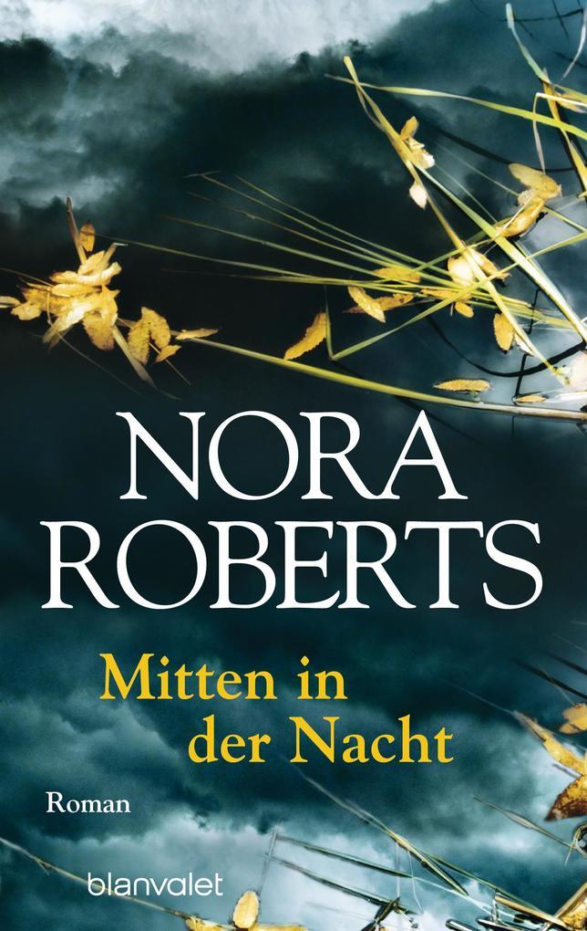 Mitten in der Nacht als Taschenbuch von Nora Roberts
