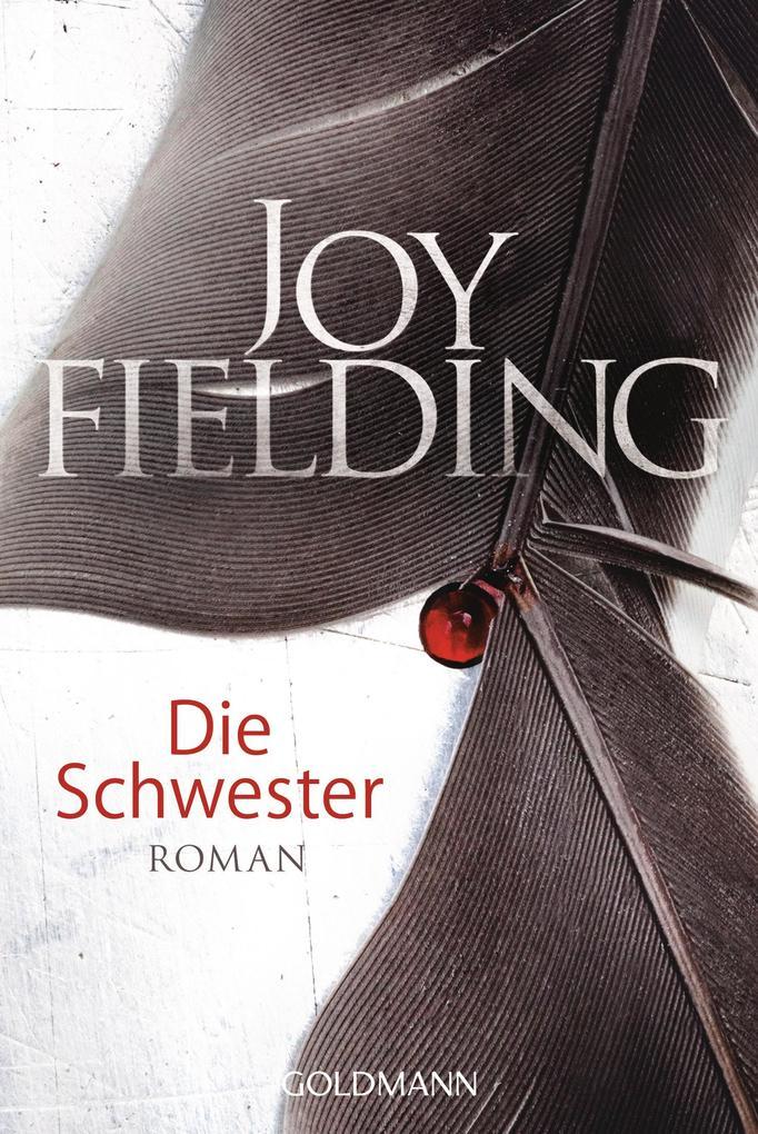 Die Schwester als Taschenbuch von Joy Fielding