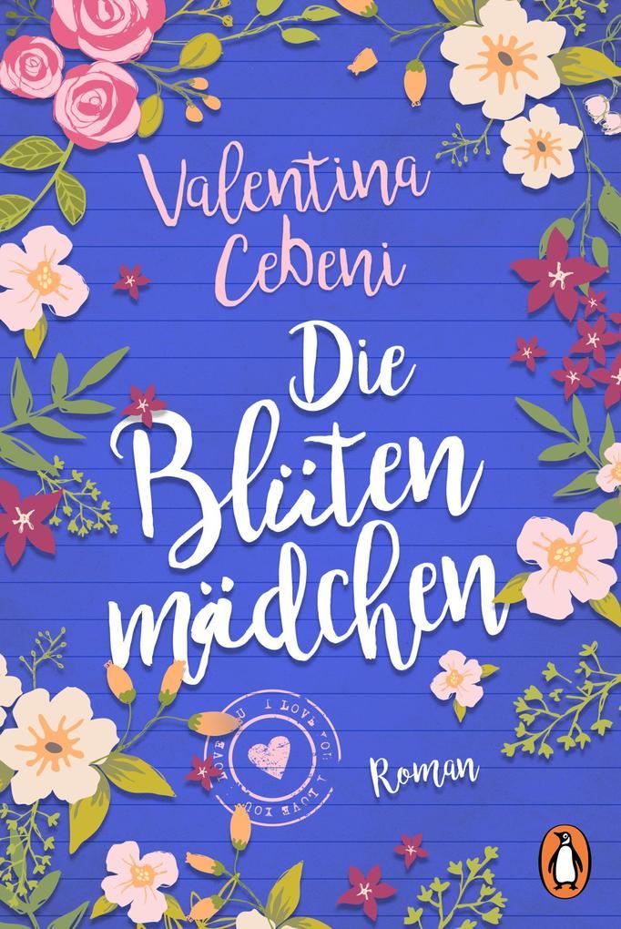 Die Blütenmädchen als Taschenbuch von Valentina Cebeni