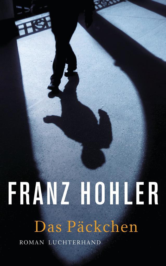 Das Päckchen als Buch von Franz Hohler
