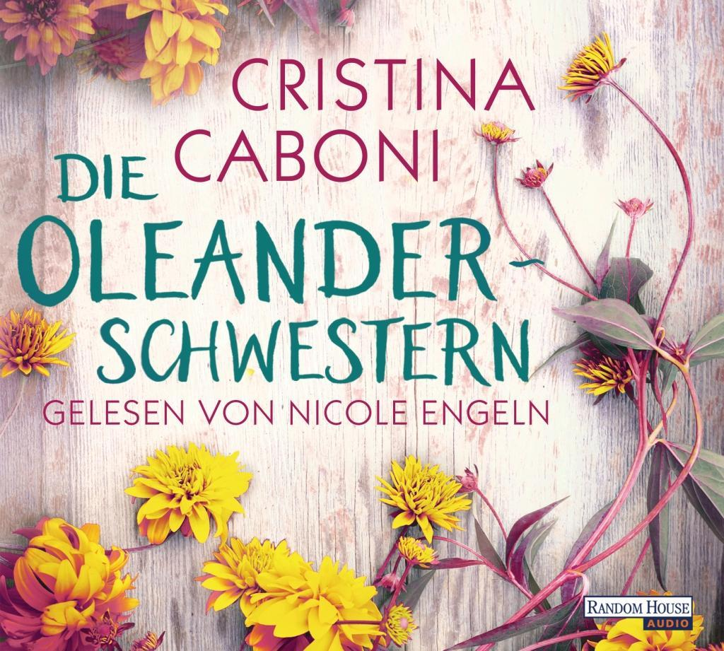 Die Oleanderschwestern als Hörbuch