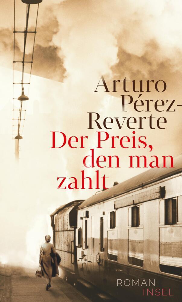 Der Preis, den man zahlt als Buch von Arturo Pérez-Reverte
