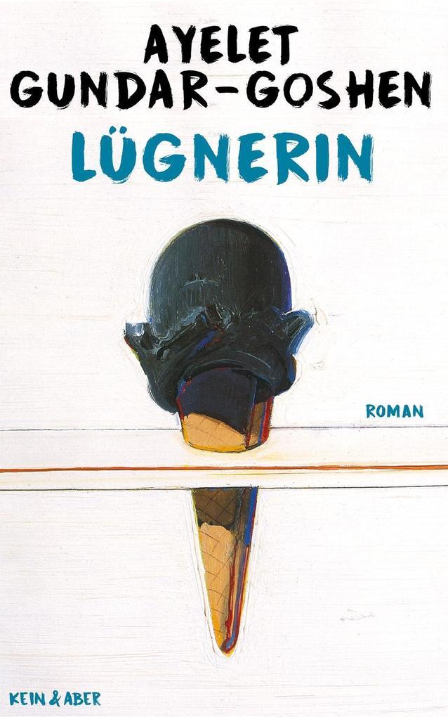 Lügnerin als Buch von Ayelet Gundar-Goshen