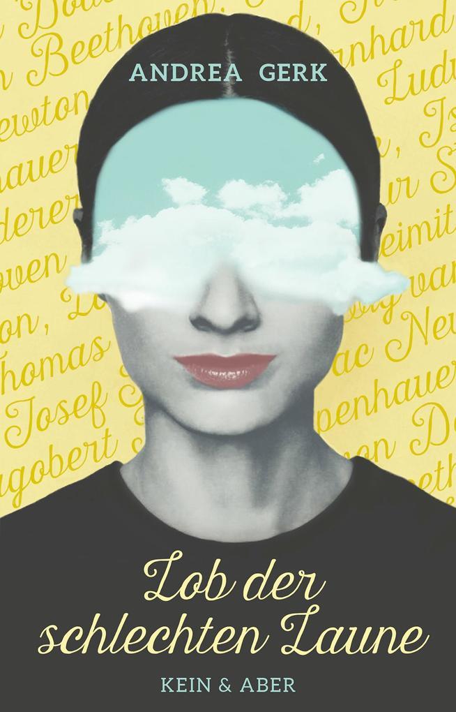 Lob der schlechten Laune als Buch von Andrea Gerk