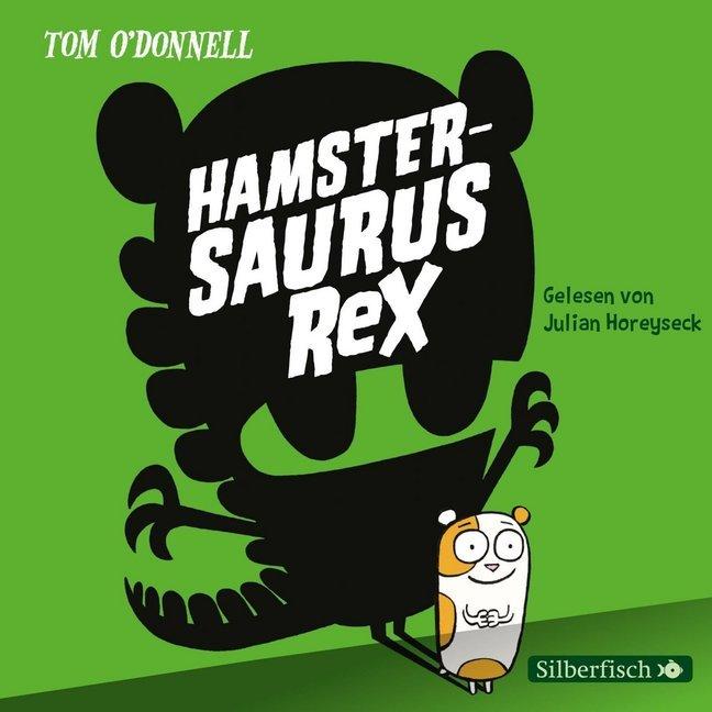Hamstersaurus Rex als Hörbuch