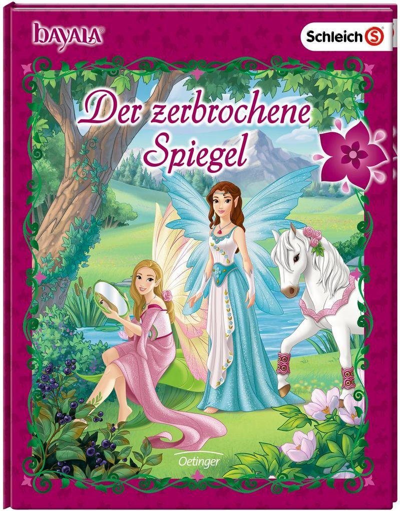 bayala Der zerbrochene Spiegel als Buch von Florentine Wolf