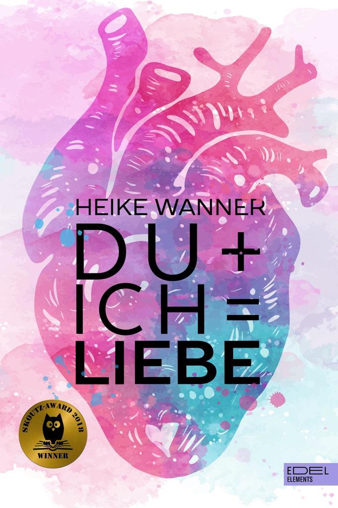 Du + Ich = Liebe als eBook