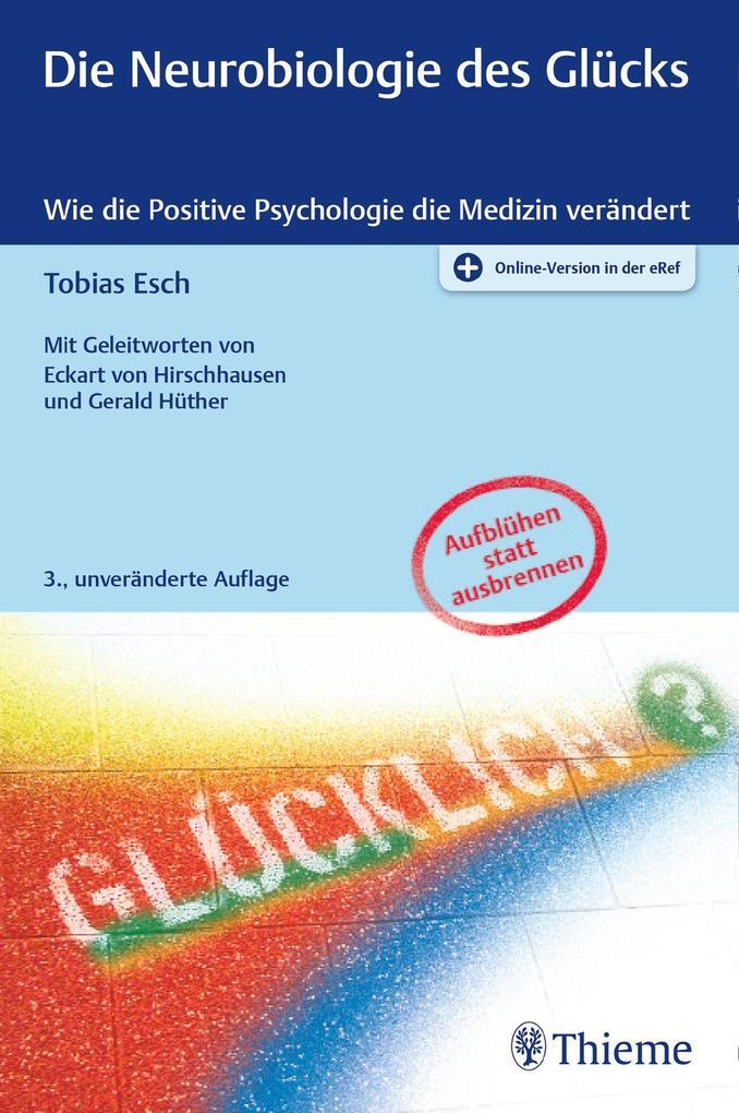 Die Neurobiologie des Glücks als eBook