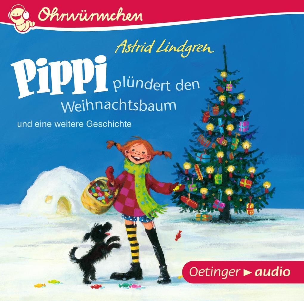 Pippi plündert den Weihnachtsbaum und eine weitere Geschichte (CD) als Hörbuch
