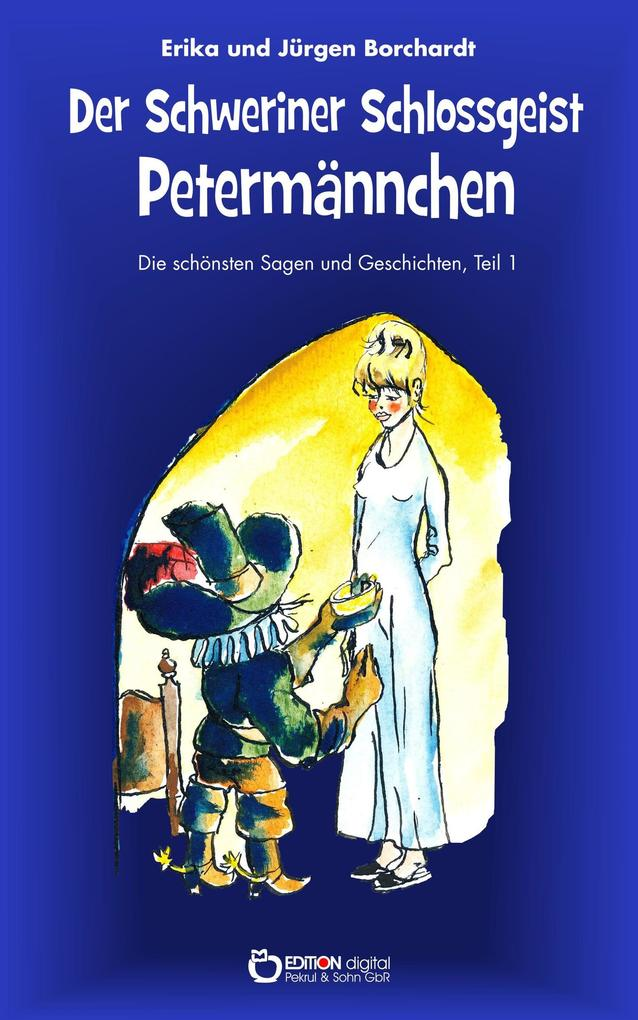 Der Schweriner Schlossgeist Petermännchen als e...