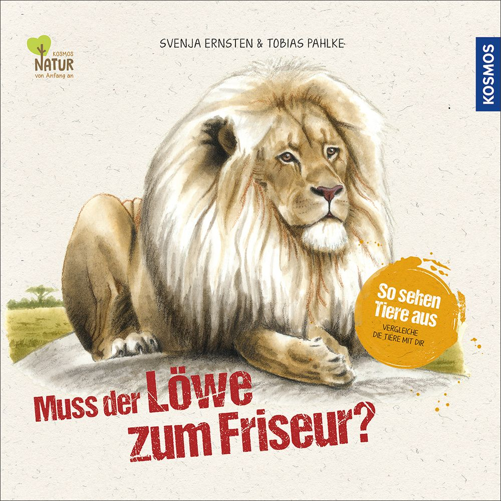 Muss der Löwe zum Friseur? als Buch von Tobias ...