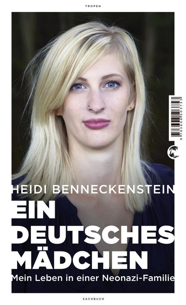 Ein deutsches Mädchen als Buch von Heidi Benneckenstein, Tobias Haberl