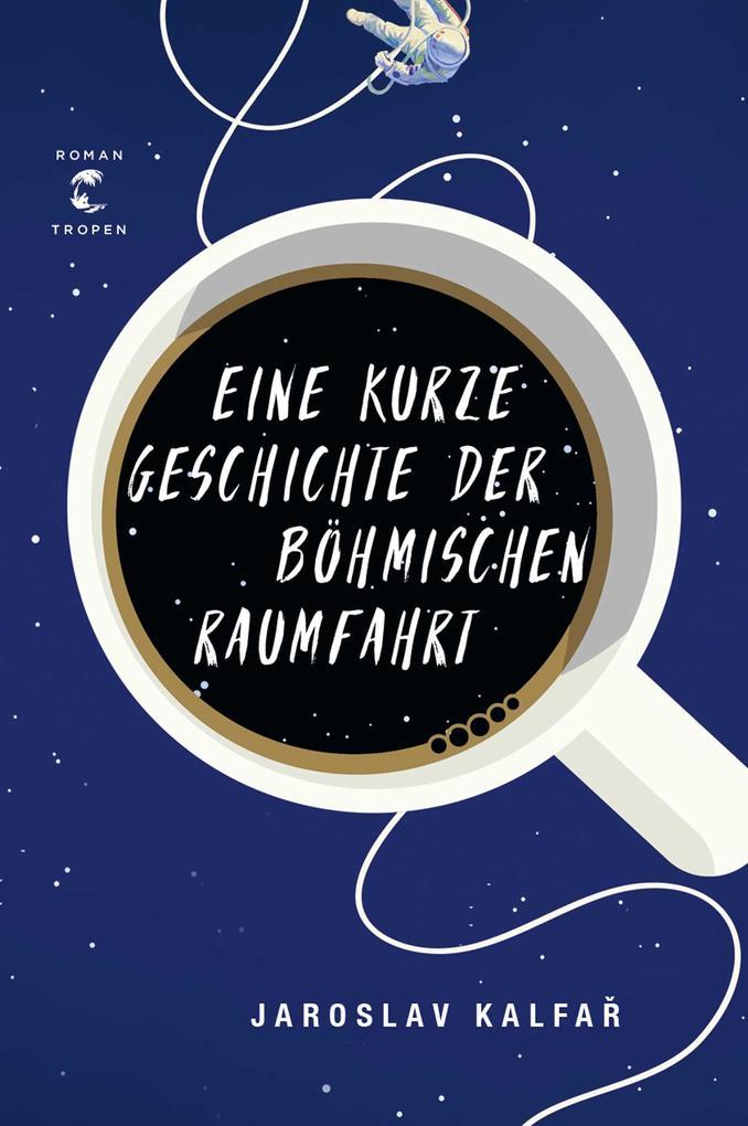 Eine kurze Geschichte der böhmischen Raumfahrt als Buch von Jaroslav Kalfar