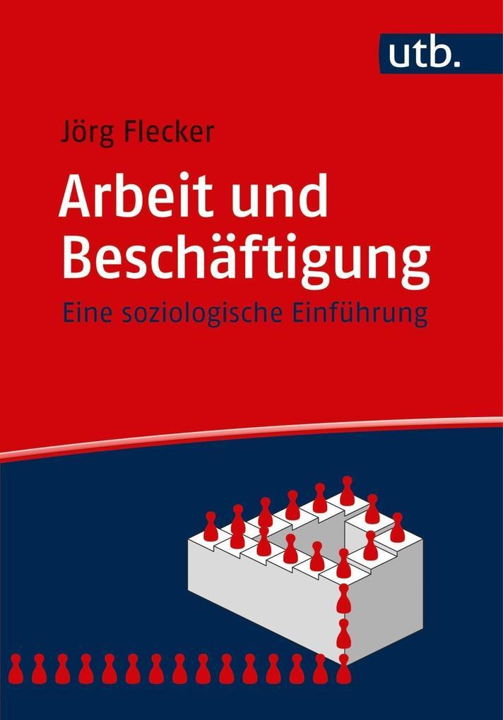 Arbeit und Beschäftigung als Taschenbuch von Jö...