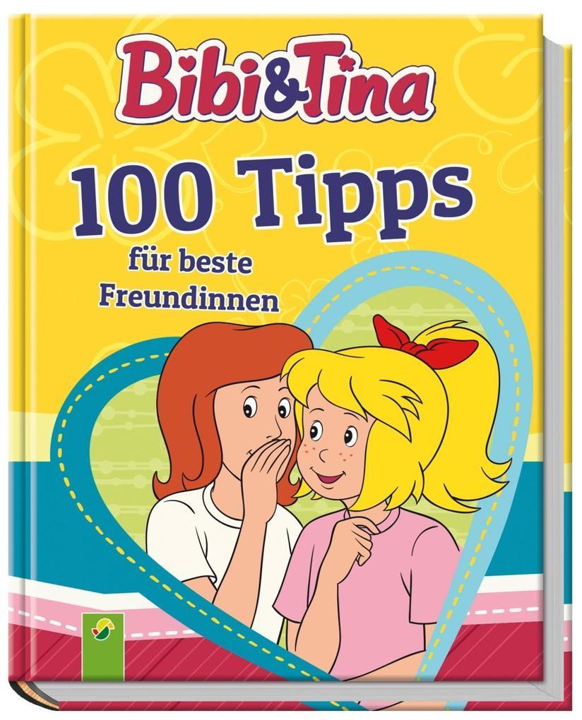 Bibi & Tina 100 Tipps für beste Freundinnen als Buch von Lena Steinfeld