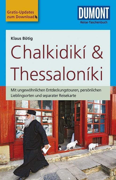 DuMont Reise-Taschenbuch Reiseführer Chalkidikí & Thessaloníki als Buch von Klaus Bötig