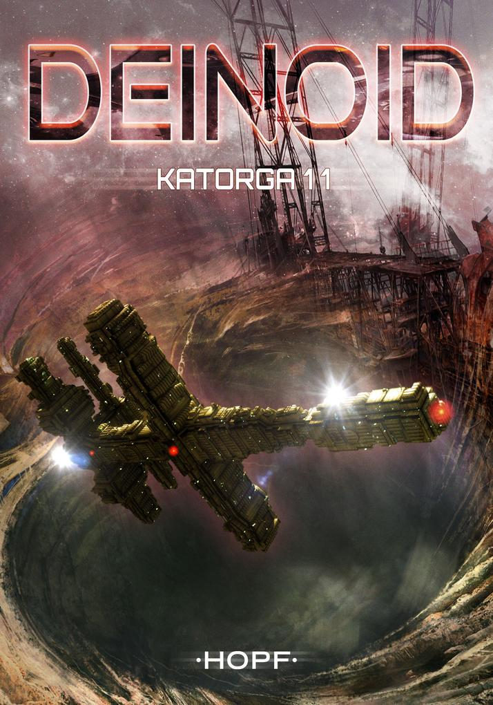 Deinoid 4: Katorga 11 als eBook