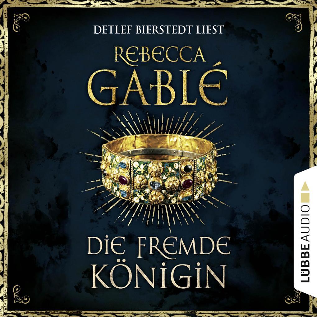 Die fremde Königin - Otto der Große 2 (Gekürzt) als Hörbuch Download