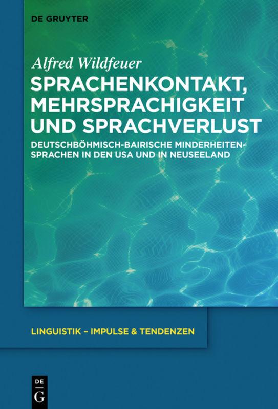 Sprachenkontakt, Mehrsprachigkeit und Sprachverlust als Buch