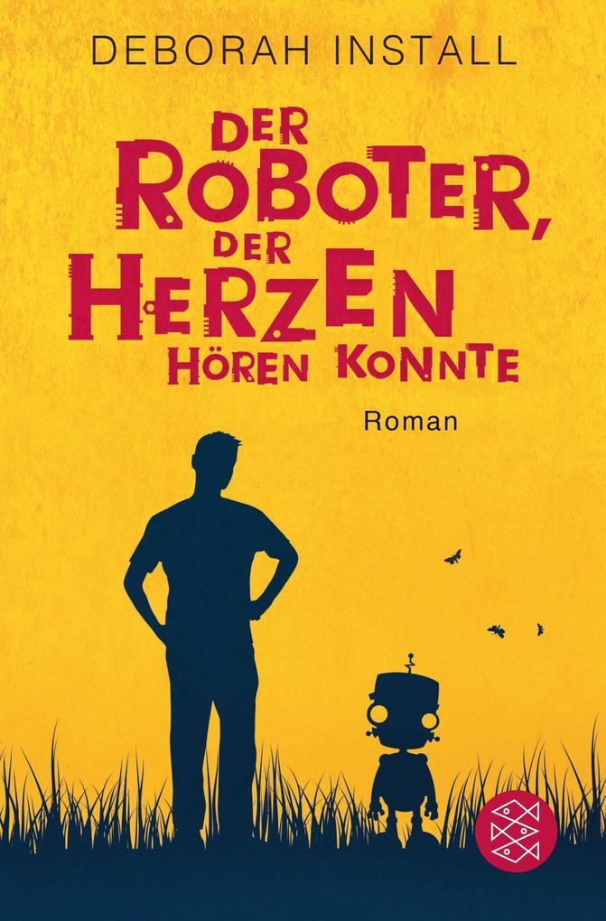 Der Roboter, der Herzen hören konnte als Taschenbuch